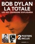 Philippe Margotin et Jean-Michel Guesdon - Bob Dylan, la totale - Les 492 chansons expliquées - 2 posters inclus.