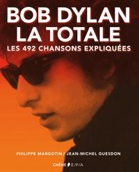 Philippe Margotin et Jean-Michel Guesdon - Bob Dylan Version Texte.