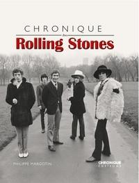 Philippe Margotin - Chronique des Rolling Stones.