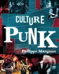 Philippe Margotin - Culture punk.