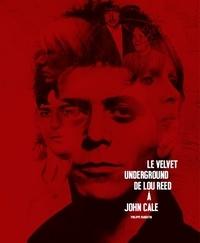 Era-circus.be Le Velvet Underground - De Lou Reed à John Cale Image