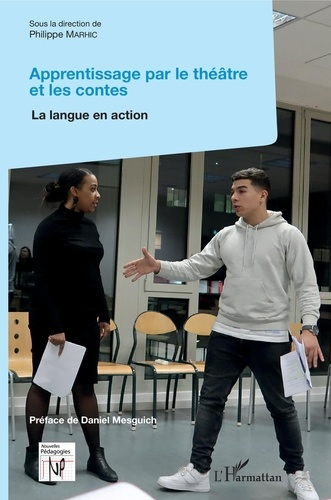 Apprentissage par le théâtre et les contes. La langue en action