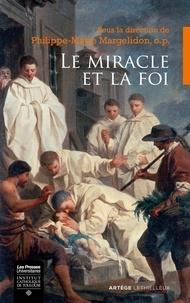 Checkpointfrance.fr Le miracle et la foi - Actes du colloque des 21-22 octobre 2016 à Rocamadour Image
