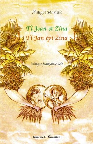 Ti Jean et Zina. Edition bilingue français-créole