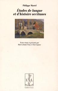 Philippe Martel - Etudes de langue et d'histoire occitanes.