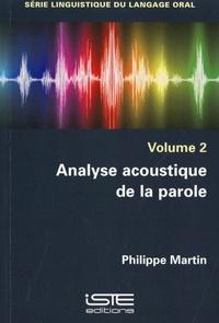Philippe Martin - Analyse acoustique de la parole.