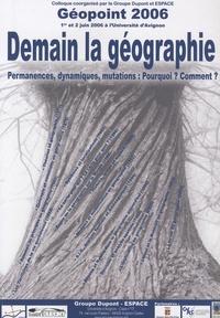 Philippe Martin - Géopoint 2006 Demain la géographie - Permanences, dynamiques, mutations : Pourquoi ? Comment ?.
