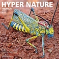 Philippe Martin - Hyper Nature - Tropical.
