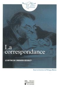 Philippe Martin - La correspondance : le mythe de l'individu dévoilé ?.
