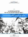 Philippe Martin et Thierry Mayer - La mondialisation est-elle un facteur de paix ?.