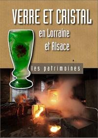 Philippe Martin - Verre et cristal en Lorraine et Alsace.