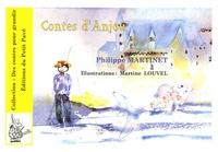 Philippe Martinet - Contes d'Anjou - Pour aujourd'hui....