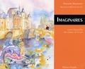 Philippe Martinet - Imaginaires - Contes d'aujourd'hui des châteaux de la Loire.