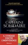 Philippe Martinez - Capitaine solidaire - Au secours des naufragés clandestins en Méditerranée.