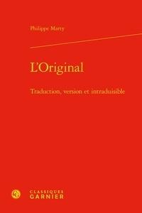 Philippe Marty - L'original - Traduction, version et intraduisible.