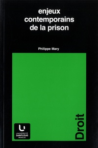 Philippe Mary - Enjeux contemporains de la prison.