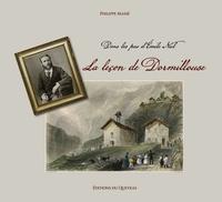 Philippe Massé - La leçon de Dormillouse - Dans les pas d'Emile Niel.