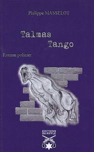 Philippe Masselot - Talmas Tango.