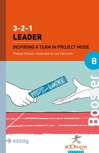Philippe Masson - 3-2-1 Leader - Inspiring a Team in Project Mode.