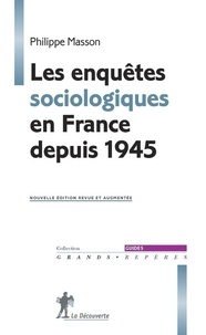 Philippe Masson - Les enquêtes sociologiques en France depuis 1945.