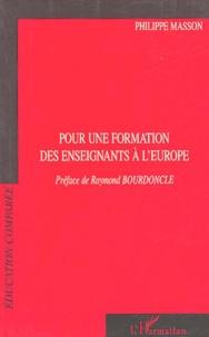 Philippe Masson - Pour une formation des enseignants à l'Europe.