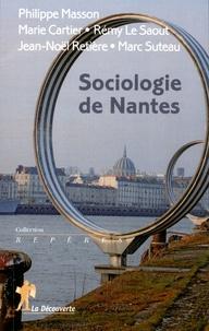 Philippe Masson et Marie Cartier - Sociologie de Nantes.