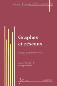 Graphes et réseaux. Modélisation multiniveau.pdf