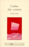 Philippe Mathy - L'atelier des saisons.