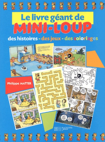 Le Livre Geant De Mini Loup Des Histoires Des Jeux Des Coloriages Album