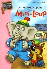 Le nouveau copain de Mini-Loup - Philippe Matter | Showmesound.org
