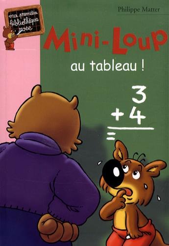 Philippe Matter - Mini-Loup au tableau !.