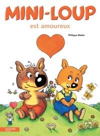 Philippe Matter - Mini-Loup est amoureux.