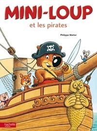 Philippe Matter - Mini-Loup et les pirates.
