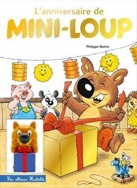 Philippe Matter - Mini-Loup  : L'anniversaire de Mini-Loup - Avec 1 figurine.