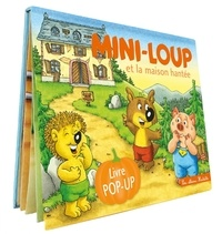 Philippe Matter - Mini-Loup  : Mini-Loup et la maison hantée - Livre pop-up.