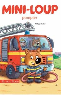 Philippe Matter - Mini-Loup pompier.