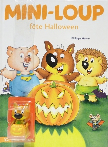 Mini-Loup Tome 13 Mini-Loup fête Halloween. Avec une figurine