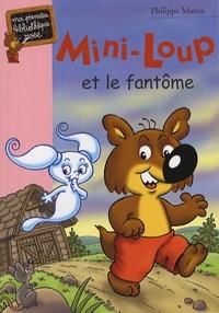 Philippe Matter - Mini-Loup Tome 16 : Mini-Loup et le fantôme.