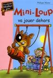Philippe Matter - Mini-Loup va jouer dehors.
