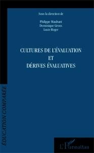 Philippe Maubant et Dominique Groux - Cultures de l'évaluation et dérives évaluatives.