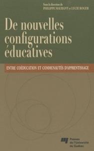 Philippe Maubant et Lucie Roger - De nouvelles configurations éducatives - Entre coéducation et communautés d'apprentissage.