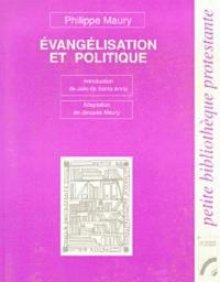 Philippe Maury - Evangelisation et politique.