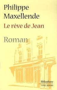 Philippe Maxellende - Le rêve de Jean.