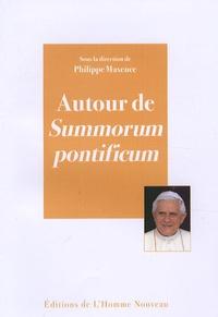 Autour de Summorum pontificum - Philippe Maxence pdf epub