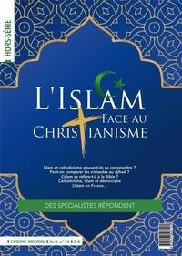 Philippe Maxence - L'homme nouveau Hors-série N° 34, fé : L'islam face au christianisme.