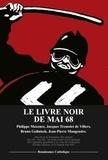 Philippe Maxence et Jacques Trémolet de Villers - Le livre noir de Mai 68 - Actes du colloque tenu à l'ASIEM à Paris le 18 mai 2008.