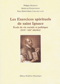 Philippe Maxence et Michel de Penfentenyo - Les exercices spirituels de saint Ignace - Ecole de vie sociale et politique (XVIe-XXIe siècles). 1 CD audio