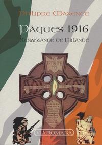 Pâques 1916 : renaissance de l'Irlande - Philippe Maxence |
