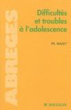 Philippe Mazet et  Collectif - Difficultés et troubles à l'adolescence.
