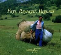Philippe Mazure et Christian Combaz - Pays, paysages, paysans.